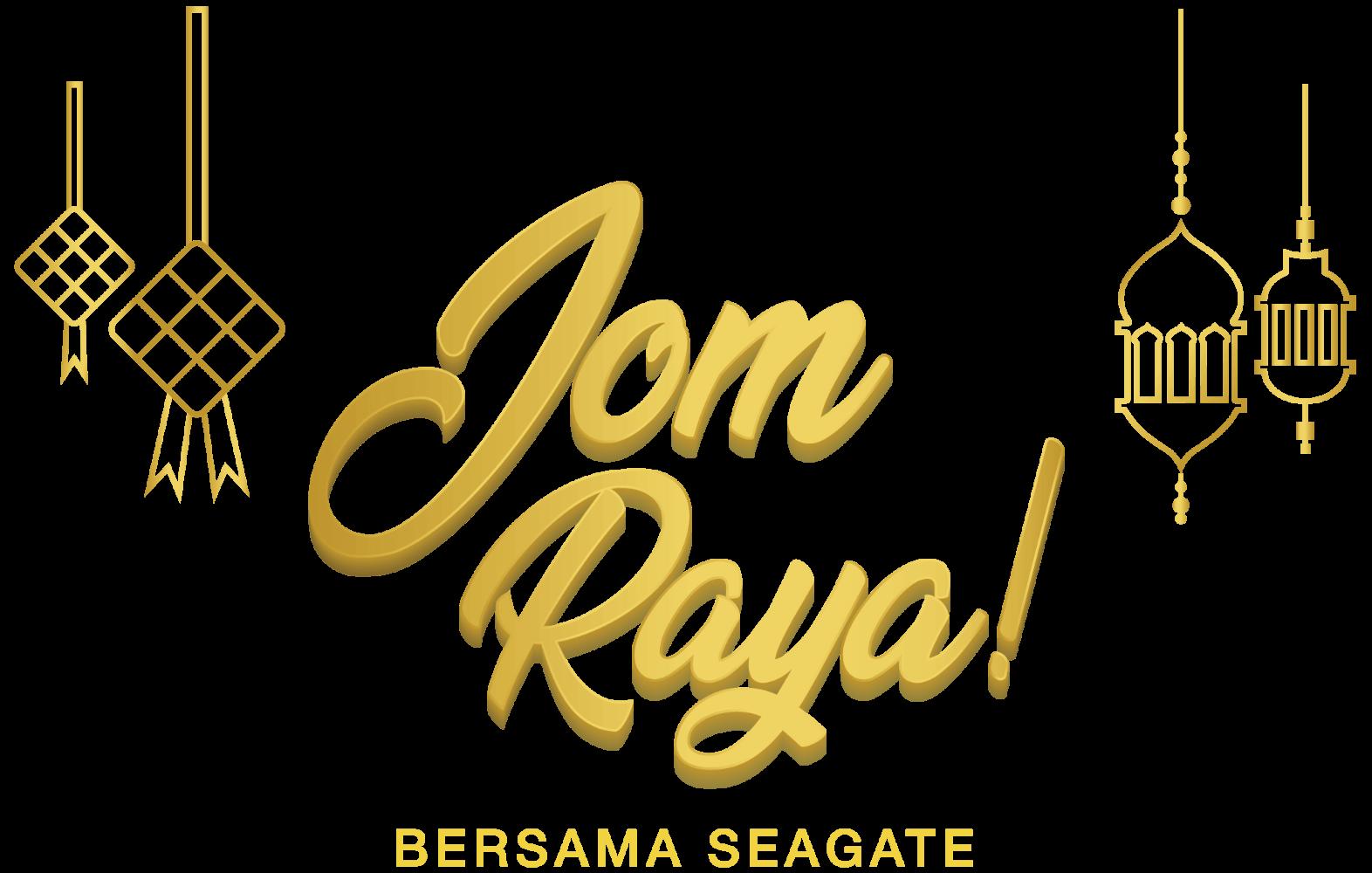 Jom Raya BERSAMA SEAGATE